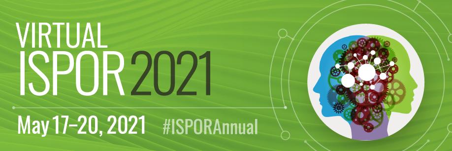 Virtual ISPOR 2021 Conference, 17 – 20 May.